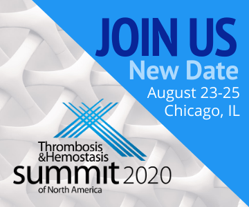 Thrombosis & Hemostasis Summit August 23-25, 2020